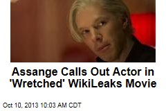 Assange Calls Out Actor in 'Wretched' WikiLeaks Movie