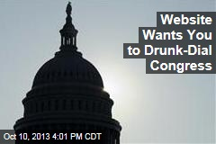 Website Wants You to Drunk-Dial Congress