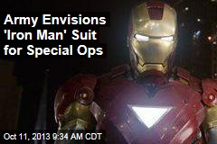Army Envisions 'Iron Man' Suit for Special Ops