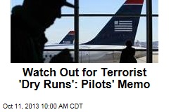 Pilots' Memo Warns of 'Dry Runs' by Terrorists