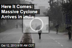 Here It Comes: Massive Cyclone Arrives in India