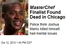 MasterChef Finalist Found Dead in Chicago