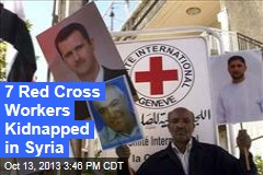 7 Red Cross Workers Kidnapped in Syria