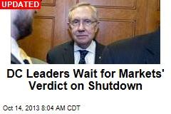Shutdown: Leaders Wait for Markets' Verdict