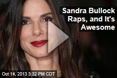 Sandra Bullock Raps, and It's Awesome