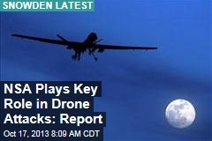 NSA Plays Key Role in Drone Attacks: Report