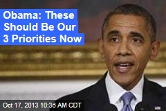 Obama: These Should Be Our 3 Priorities Now
