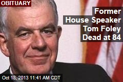 Former House Speaker Tom Foley Dead at 84