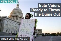 Irate Voters Ready to Throw the Bums Out