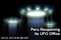 Peru Reopening Its UFO Office