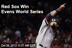 Red Sox Win Evens World Series