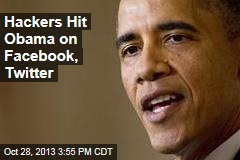 Hackers Hit Obama on Facebook, Twitter