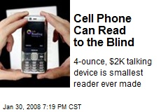 Cell Phone Can Read to the Blind