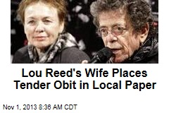 Lou Reed's Wife Places Tender Obit in Local Paper