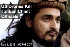 US Drones Kill Taliban Chief: Officials