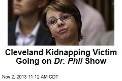 Cleveland Kidnapping Victim Going on Dr. Phil Show