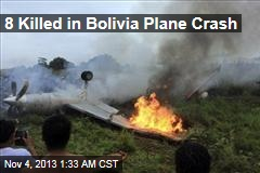 8 Killed in Bolivia Plane Crash
