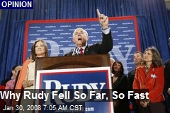 Why Rudy Fell So Far, So Fast
