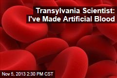 Transylvania Scientist: I've Made Blood