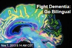 Fight Dementia: Go Bilingual