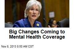Big Changes Coming to Mental Health Coverage