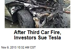 After Third Car Fire, Investors Sue Tesla