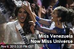 Miss Venezuela Now Miss Universe