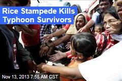 Rice Stampede Kills Typhoon Survivors