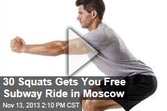 30 Squats Gets You Free Subway Ride in Moscow