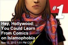Hey, Hollywood: You Could Learn From Comics on Islamophobia