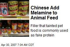Chinese Add Melamine to Animal Feed