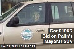 Got $10K? Bid on Palin's Mayoral SUV