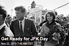 Get Ready for JFK Day