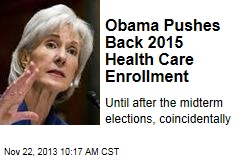 Obama Pushes Back 2015 Health Care Enrollment