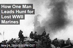 Defying Feds, One Man Led Hunt for Dead WWII Marines