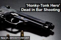 'Honky-Tonk Hero' Dead in Bar Shooting