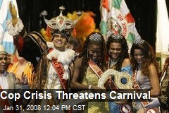 Cop Crisis Threatens Carnival