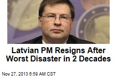Latvian PM Resigns After Worst Disaster in 2 Decades