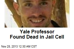 Yale Professor Found Dead in Jail Cell