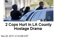 2 Cops Hurt in LA County Hostage Drama