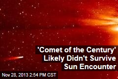 'Comet of the Century' Likely Didn't Survive Sun Encounter