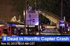 8 Dead in Horrific Copter Crash