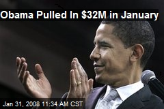 Obama Pulled In $32M in January