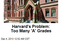 Harvard's Problem: Too Many 'A' Grades