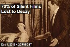 70% of Silent Films Lost to Decay