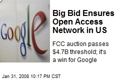 Big Bid Ensures Open Access Network in US
