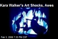 Kara Walker's Art Shocks, Awes