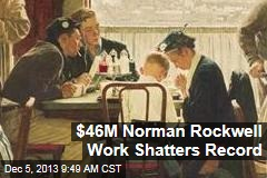 $46M Norman Rockwell Work Shatters Record