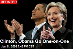 Clinton, Obama Go One-on-One