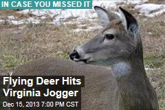 Flying Deer Hits Virginia Jogger